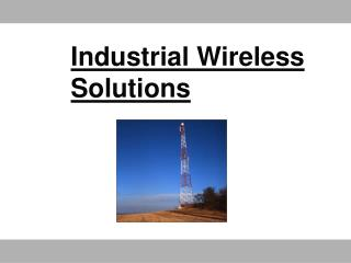 Industrial Wireless Solutions