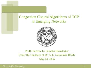 Congestion Control Algorithms of TCP in Emerging Networks