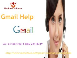 Gmail Help is all you need 1- 866-224- 8319