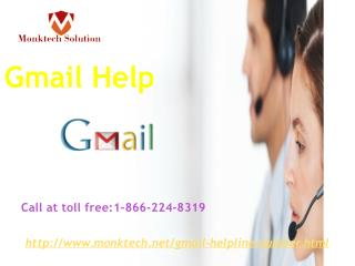 Gmail Help:-1- 866-224- 8319 provides a reliable solution