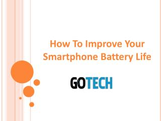 How To Improve Your Smartphone Battery Life