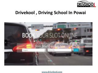 Drivekool , Driving School In Powai