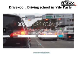 Drivekool, Vile Parle Driving School