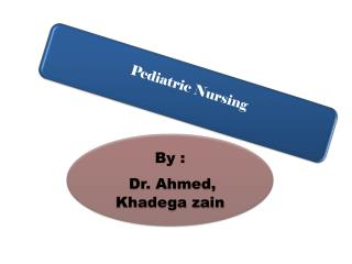 introduction to pediatric nursing