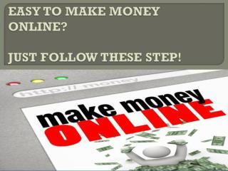 Easy To Make Money Online 2017