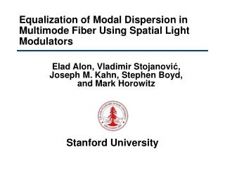 Equalization of Modal Dispersion in Multimode Fiber Using Spatial Light Modulators