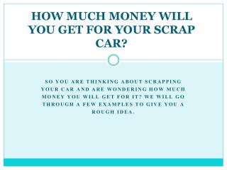 How much money will you get for your scrap car?