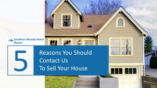 5 Reasons You Should Sell Your House To Us
