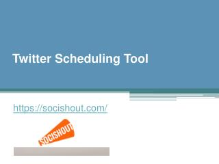 Twitter Scheduling Tool - Socishout.com