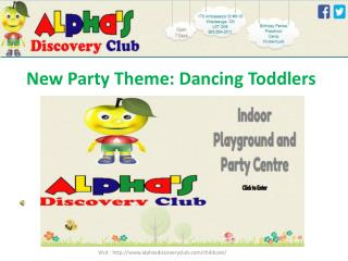 New Party Theme: Dancing Toddlers