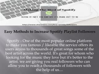 Easy Methods to Increase Spotify Playlist Followers