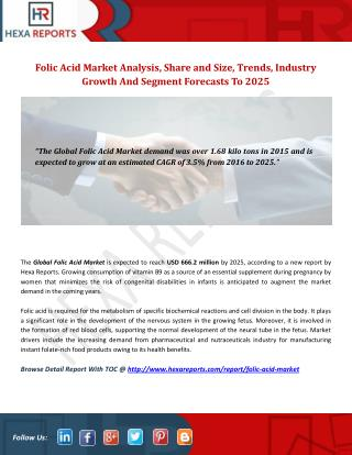 Folic Acid Market Insights, Analysis And Overview To 2025: Hexa Reports