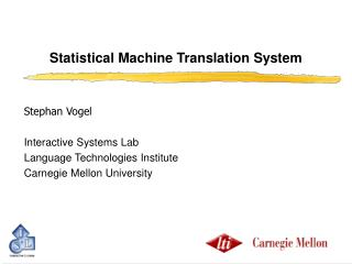 Statistical Machine Translation System