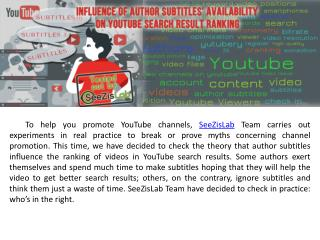 Influence of author subtitles' availability on YouTube search result ranking - SeeZisLab