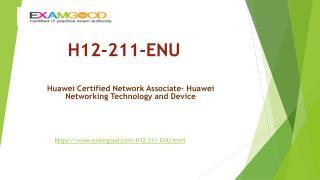 ExamGood Huawei HCDA H12-211-ENU Exam Questions