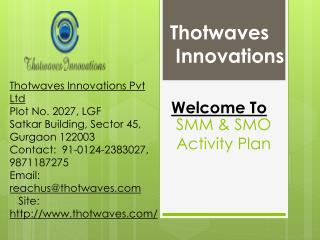 SMO, SMM services Jaipur Delhi @Thotwaves.com