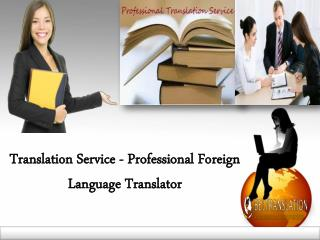 Translation Service - Professional Foreign Language Translator