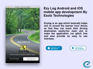 Ezy Log Android and iOS mobile app development By Esolz Technologies