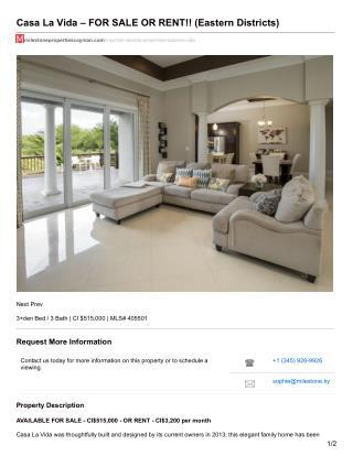 Casa La Vida Property in the Cayman islands – FOR SALE OR RENT!!