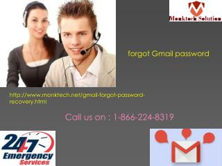 forgot Gmail password @ 1-866-224-8319 Anytime For You