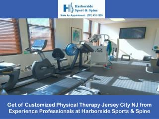 Get of Customized Physical Therapy Jersey City NJ from Experience Professionals at Harborside Sports & Spine