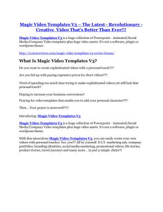 Magic Video Templates V3 review and (FREE) $12,700 bonus-- Magic Video Templates V3 Discount