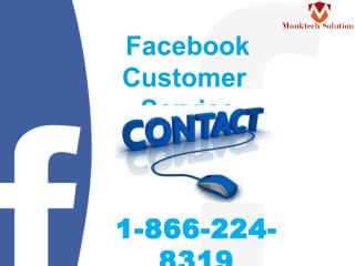 Use 1-866-224-8319 Facebook Customer Service from Anywhere