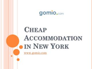 Cheap Accommodation in New York - www.gomio.com
