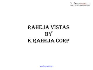 Raheja Vistas Premiere offers 2bhk & 3bhk Under Construction Flats in NIBM Pune by K Raheja Corp