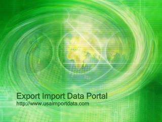 Global Export Import Data Portal ,us export import data by All Info