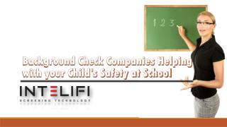 Background Check Companies Helping with your Child's Safety at School