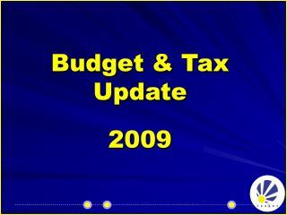 Budget  Tax Update  2009