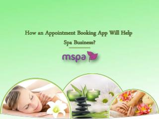 How an Appointment Booking App Will Help Spa Business?