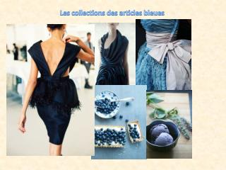les collections des articles bleues