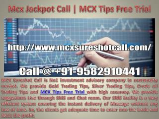 Commodity Gold Jackpot Call | Silver Tips Free Trial