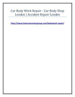 Car Body Work Repair - Car Body Shop London - Accident Repair London