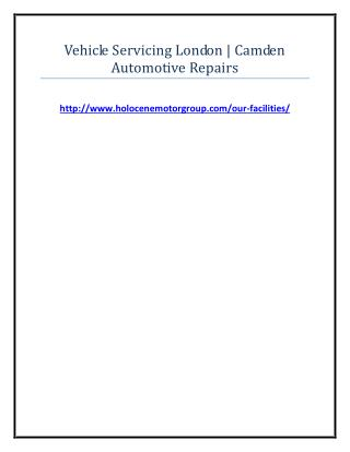 Vehicle Servicing London - Camden Automotive Repairs