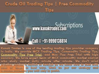 Accurate Crude Oil Calls | Mcx Tips Free Trial