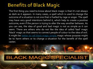 Benefits of Black Magic