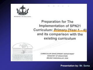 Presentation by: Mr. Soma