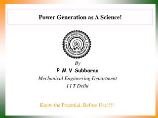 Power Generation as A Science