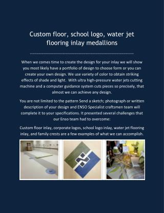 Custom floor, school logo, water jet flooring inlay medallions