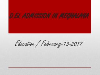 D.Ed. ADMISSION IN MEGHALAYA