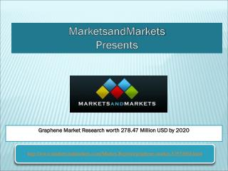 Graphene Market Research worth 278.47 Million USD by 2020