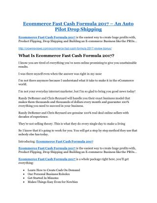 Ecommerce Fast Cash Formula 2017 review and (FREE) $12,700 bonus-- Ecommerce Fast Cash Formula 2017 Discount