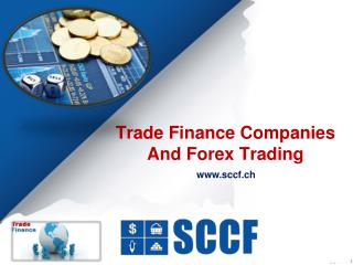 Trade Finance Companies And Forex Trading