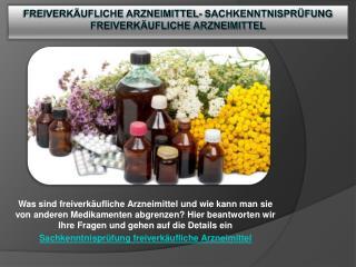 Freiverkäufliche Arzneimittel- Sachkenntnisprüfung freiverkäufliche Arzneimittel