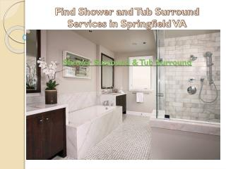 Find Shower and Tub Surround Services in Springfield VA
