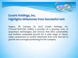 Ecoark Holdings, Inc. Highlights Milestones from Successful 2016