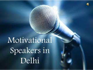 Motivational Speakers in Delhi